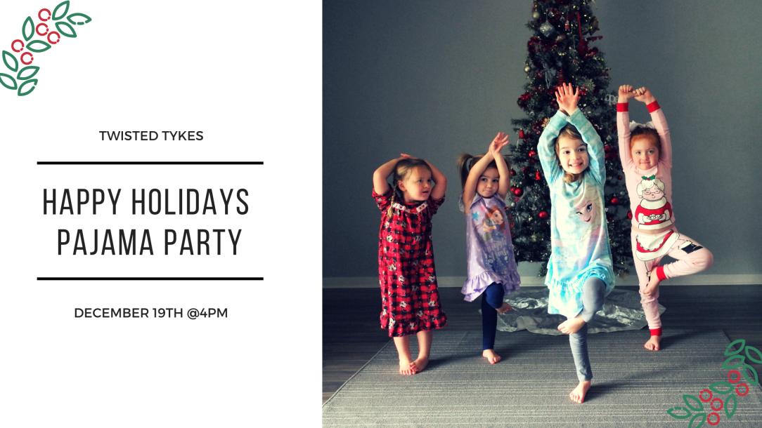 Happy Holidays Pajama Party
